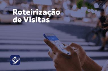 Roteirização das visitas, utopia ou tecnologia?