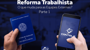 O que muda para equipes externas com a Reforma Trabalhista