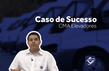 Caso de sucesso: CMA elevadores