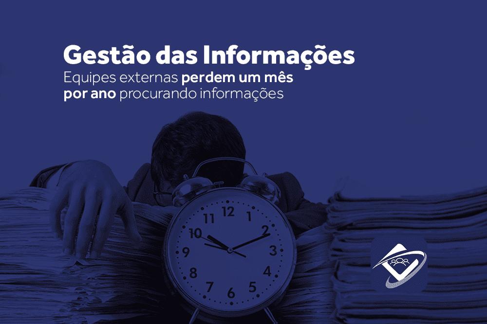 Gestão das informações: empresas perdem um ano por mês procurando informações