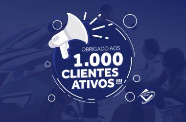 1000 clientes ativos: Só foi possível com VOCÊ!!!